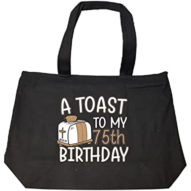 Amazon A Toast To My 75th Birthday Funny Gift Idea For 75 Year Old