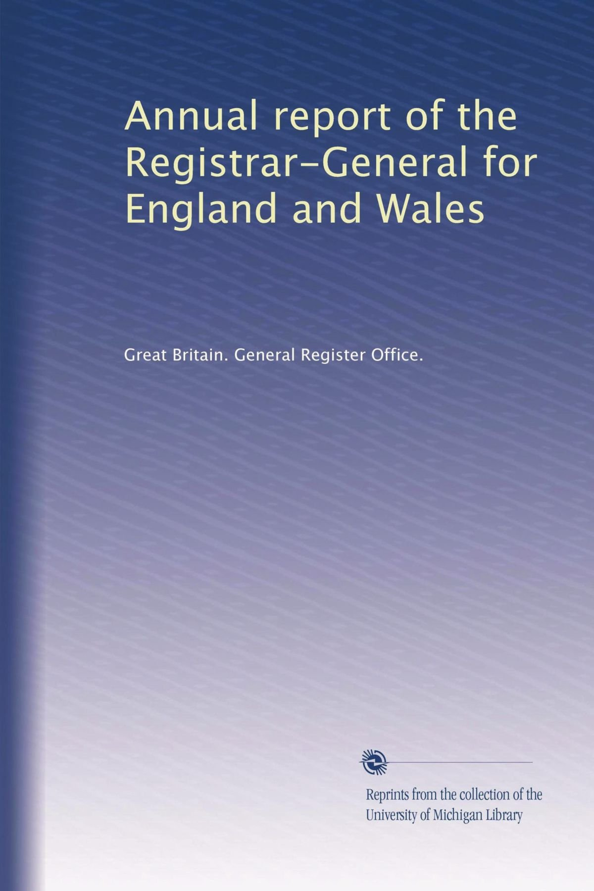 Read Online Annual report of the Registrar-General for England and Wales (Volume 6) pdf epub