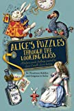 Alice's Puzzles Through the Looking Glass (Puzzle Books)