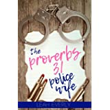 The Proverbs 31 Police Wife