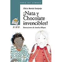¡Nata y Chocolate invencibles! (LITERATURA INFANTIL (6-11 años) - Sopa de Libros)