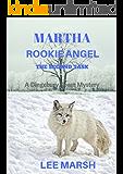 Martha Rookie Angel: The Second Task (Dingebury Town Mysteries Book 2)