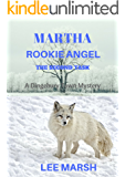 Martha Rookie Angel: The Second Task (A Dingebury Town Mystery Book 2)