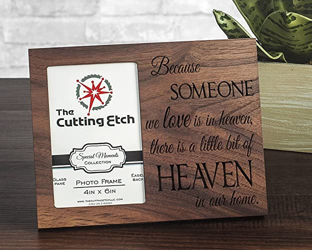 Amazoncom Because Someone We Love Is In Heaven Picture Frame