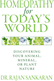 Homeopathy for Today's World: Discovering Your Animal, Mineral, or Plant Nature (English Edition)