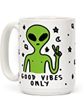 Good Vibes Only Alien 15 OZ Coffee Mug by LookHUMAN