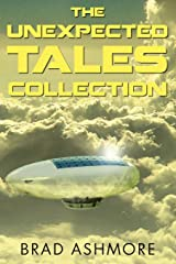The Unexpected Tales Collection Paperback