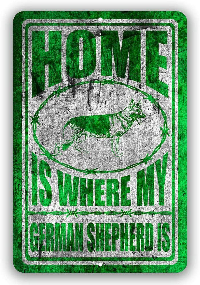 Home is Where My German Shepherd Man cave Sign Tin Indoor and Outdoor use 8