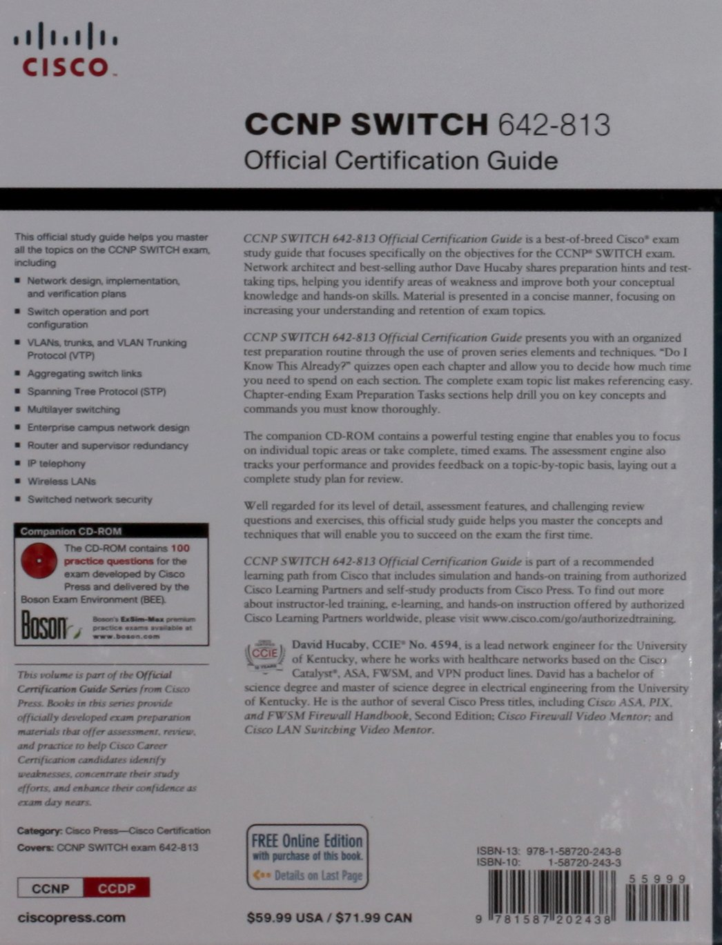 Ccnp switch 642 813 official certification guide ccnp switch exam ccnp switch 642 813 official certification guide ccnp switch exam preparation amazon david hucaby 9781587202438 books 1betcityfo Choice Image