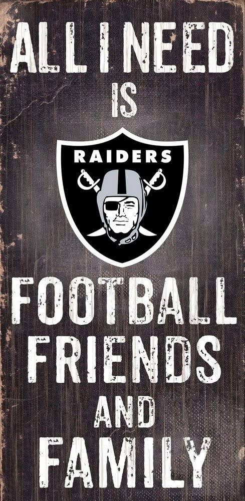 Fan Creations Need is Football, Family & Friends Sign Color Oakland Raiders, Multicolored