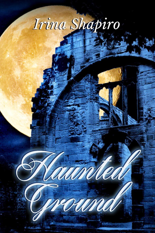 Read Online Haunted Ground ebook