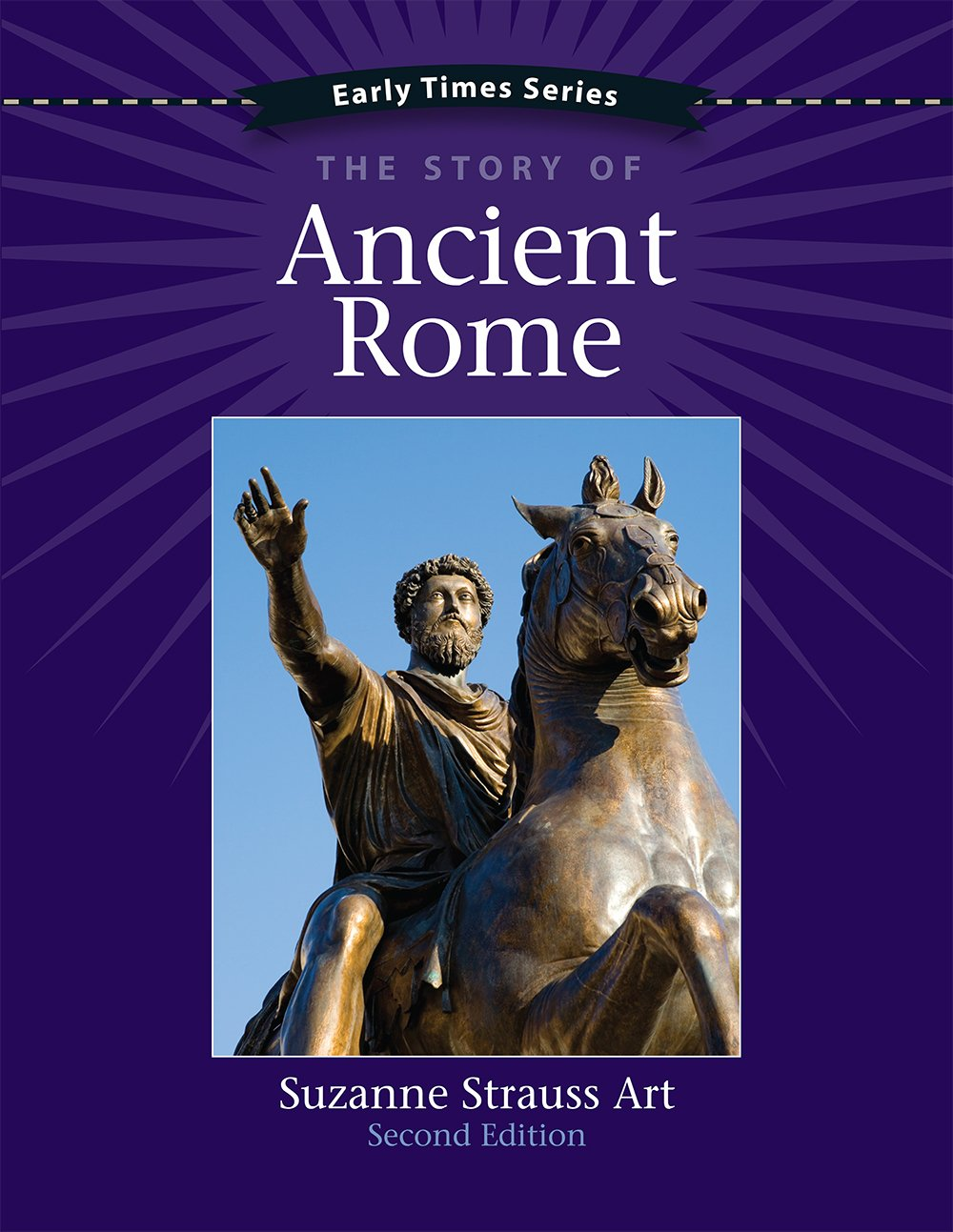 Early Times: The Story of Ancient Rome 2nd Edition