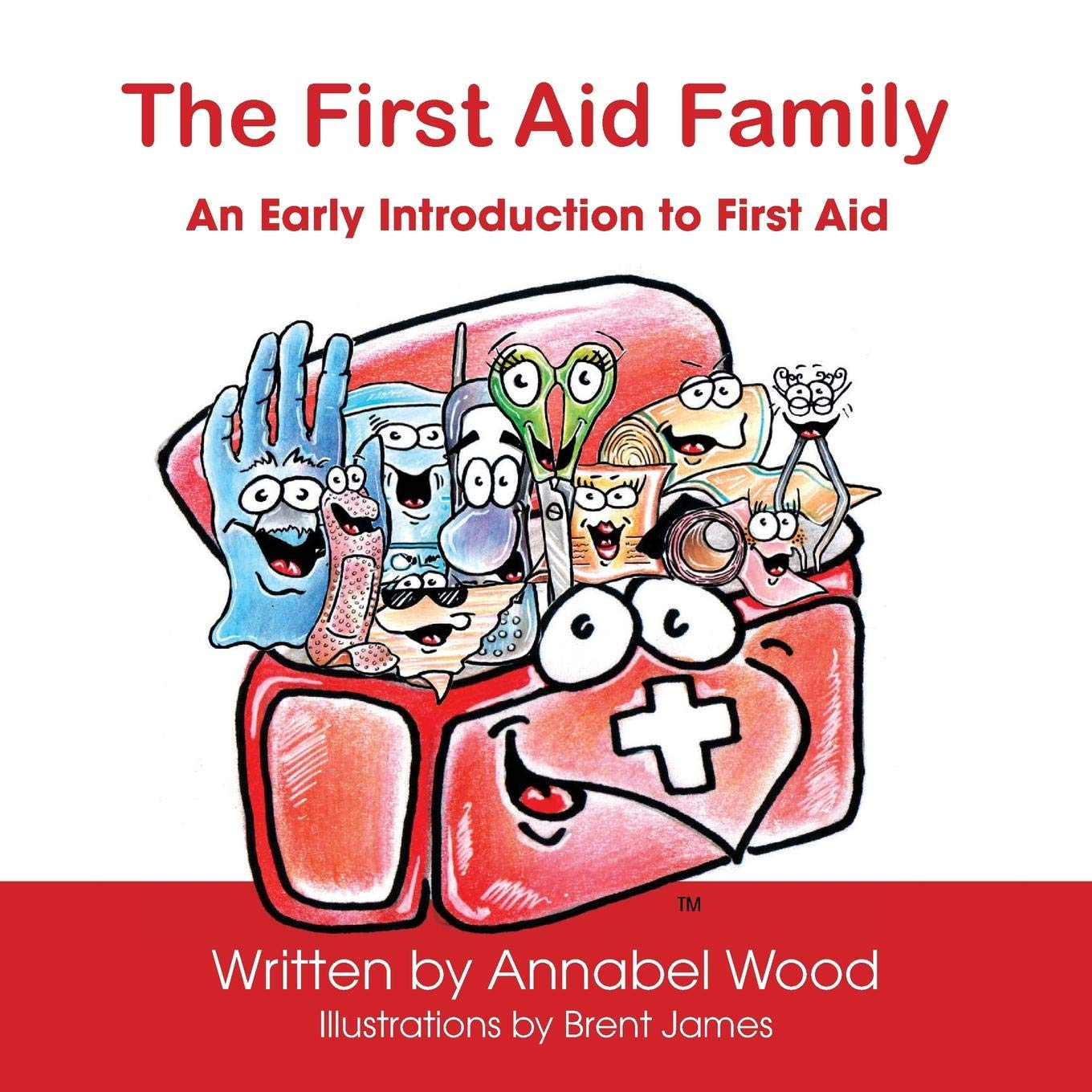 The First Aid Family - An Early Introduction to First Aid: Annabel