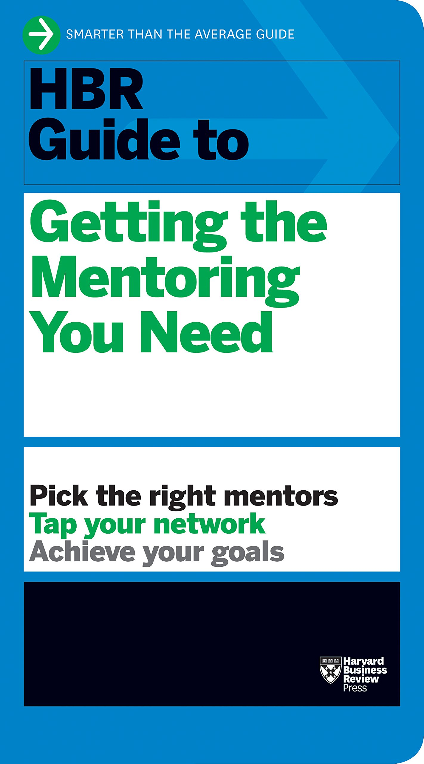 Amazon.com: HBR Guide to Getting the Mentoring You Need (HBR Guide Series)  (9781422196007): Harvard Business Review: Books