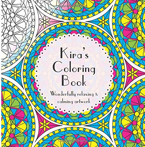Download Kira's Coloring Book: Adult coloring featuring mandalas, abstract and floral artwork pdf