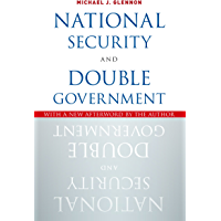 National Security and Double Government (English Edition)