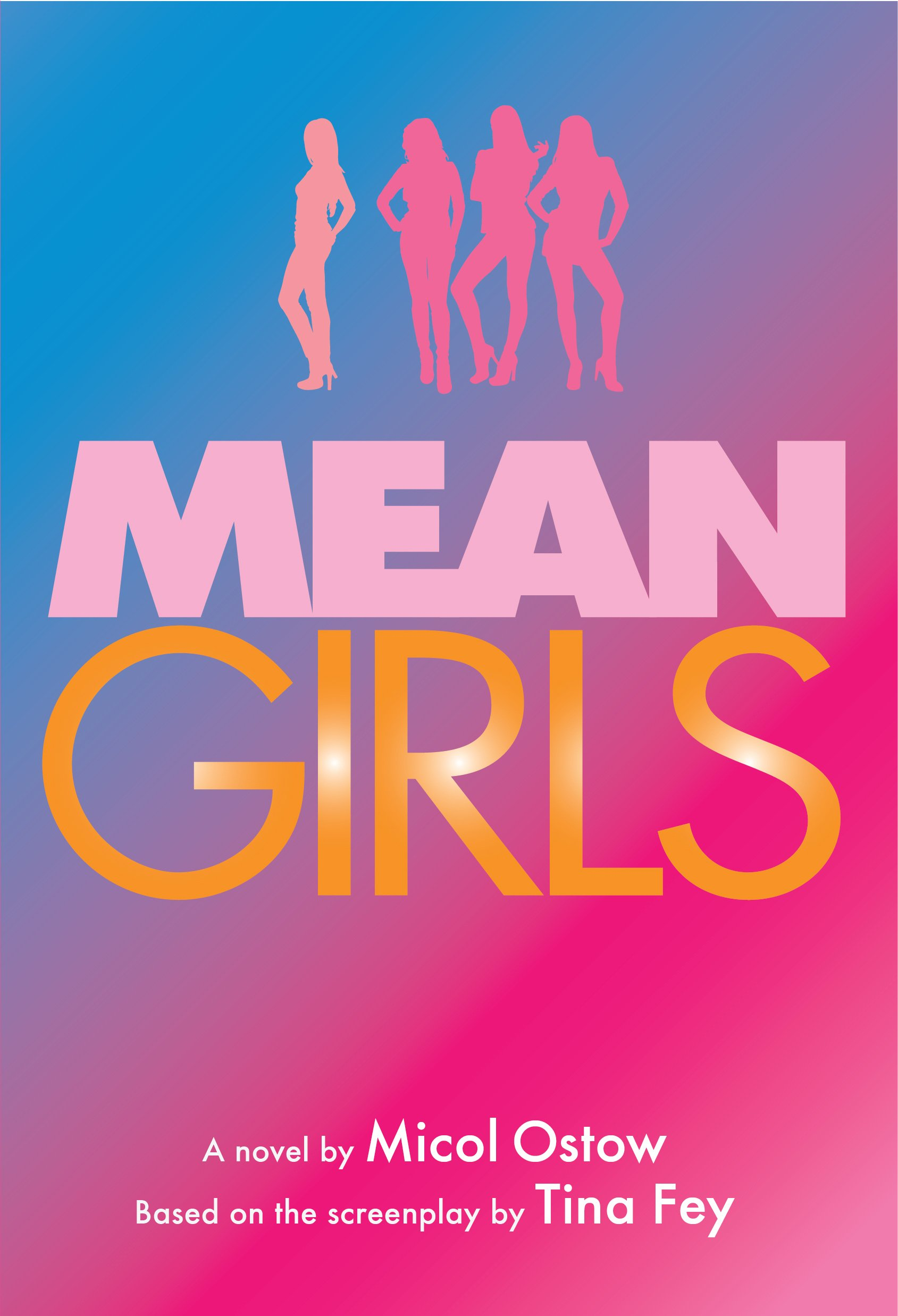 Mean Girls: A Novel (English Edition)