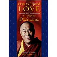 How to Expand Love: Widening the Circle of Loving Relationships