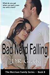 Bad Nerd Falling: Clean contemporary romance with suspense elements. (The Morrison Family Series - Book 8) Kindle Edition