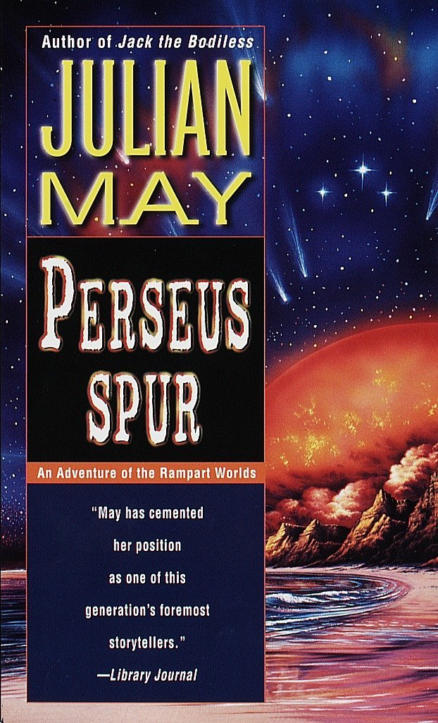 Perseus Spur: An Adventure of The Rampart Worlds: The Fate of Bester