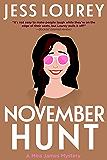November Hunt (A Mira James Mystery Book 7)