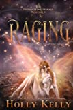 Raging: Book Four in the Rising Series (4)