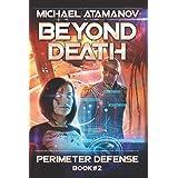 Beyond Death (Perimeter Defense Book #2)