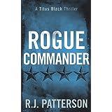 Rogue Commander (Titus Black Thriller series)