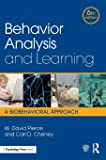 Behavior Analysis and Learning: A Biobehavioral Approach, Sixth Edition