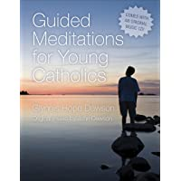 Guided Meditations for Young Catholics with CD