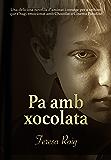 PA AMB XOCOLATA (Catalan Edition)