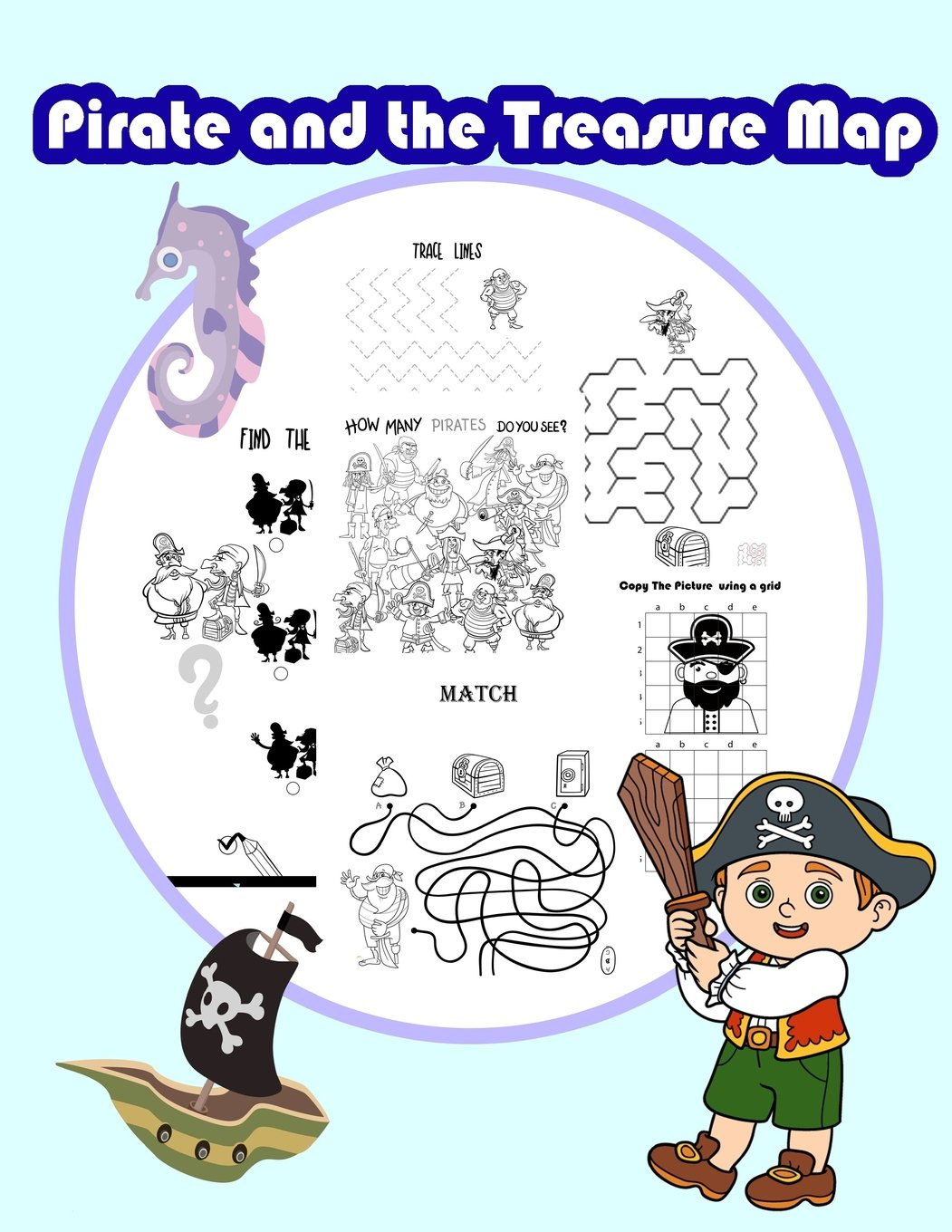 - Pirate And The Treasure Map: Activity Book For Kids In Pirate