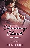 Chasing Clark (Maple Hart Book 3)