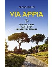Via Appia: Auf der Suche nach einer verlorenen Straße (Transfer Bibliothek)