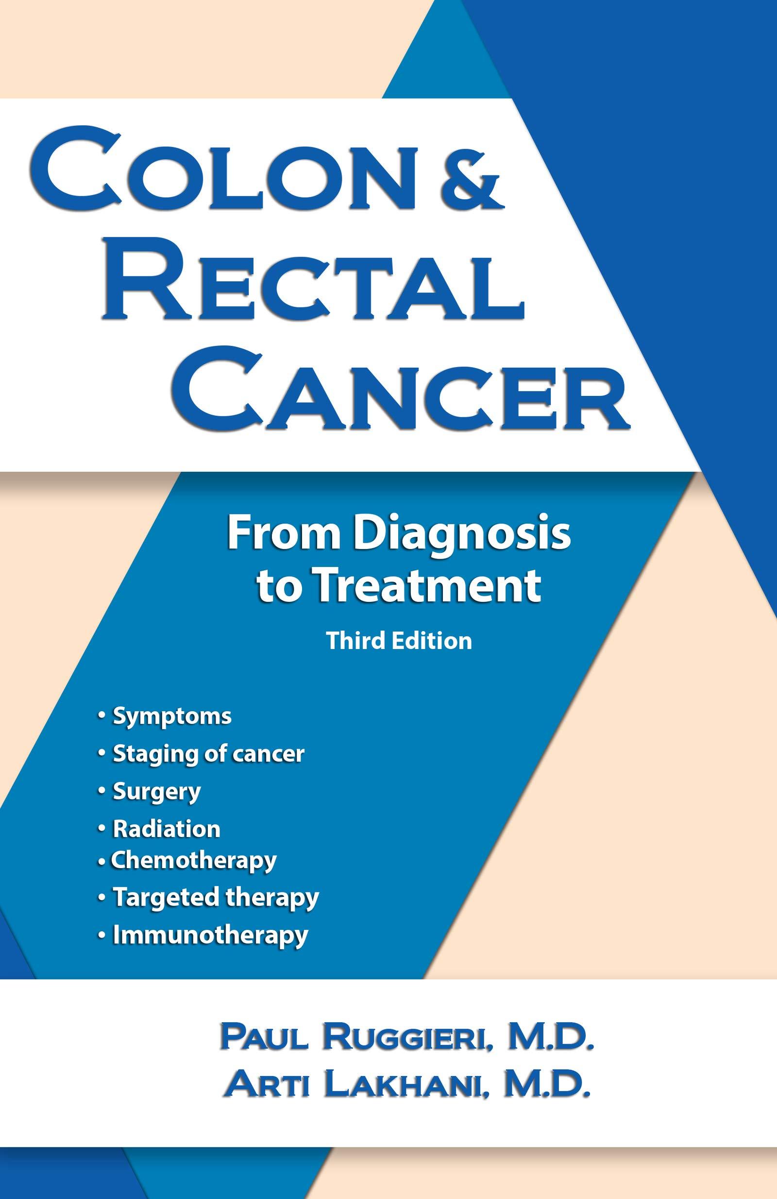 Amazon Com Colon Rectal Cancer From Diagnosis To Treatment Ebook Ruggieri Paul Tolentino Addison R Kindle Store