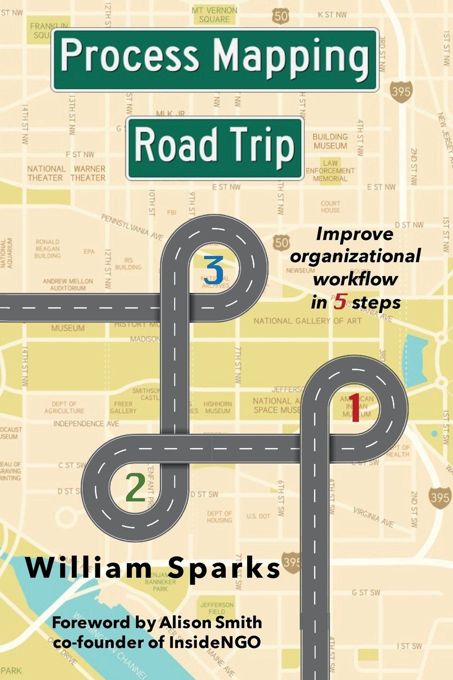Process Mapping Road Trip: Improve organizational workflow in five steps
