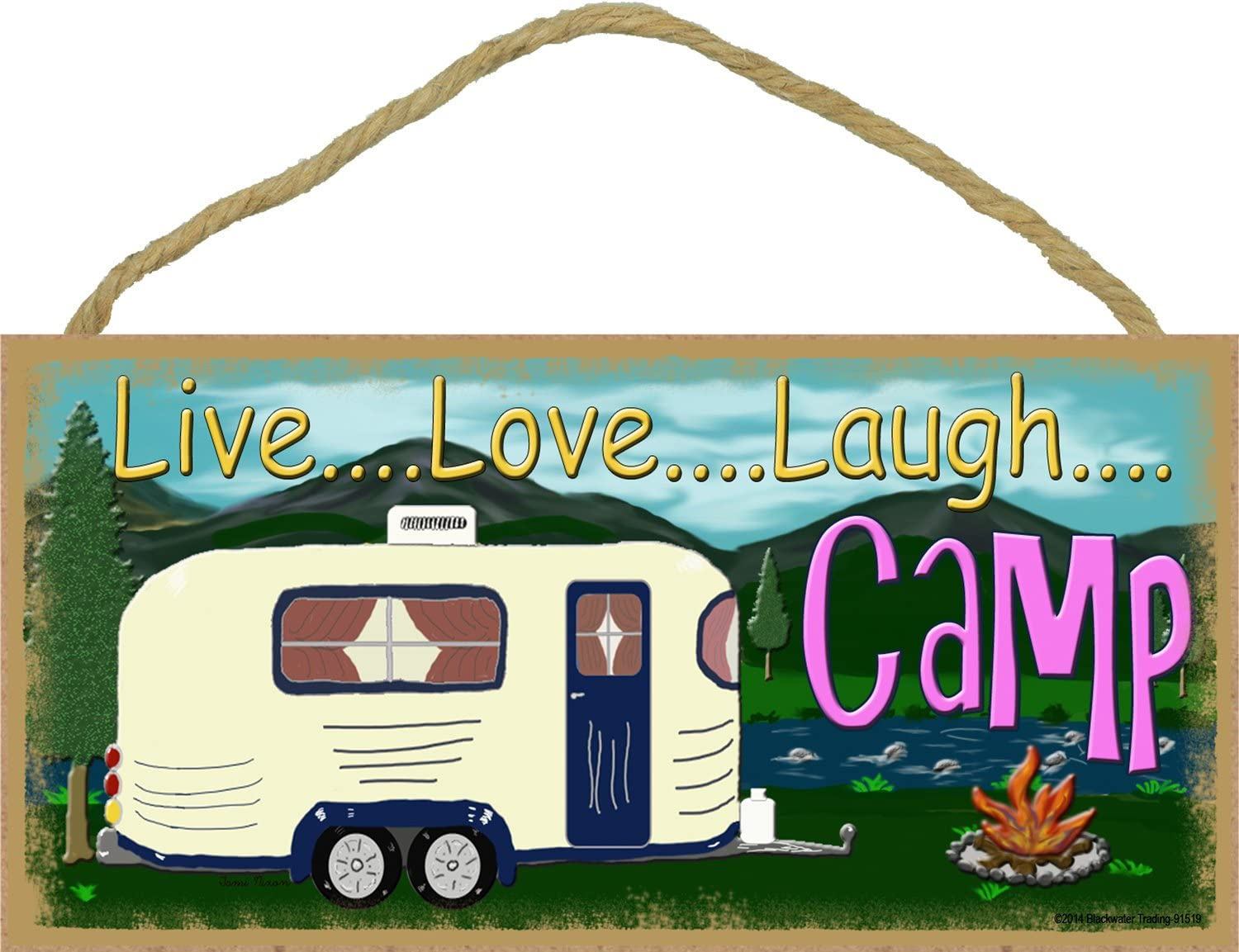 "Blackwater Trading Mountains Live Love Laugh Camp Camping Sign Camper Plaque 5""x10"""