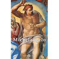 Delphi Complete Works of Michelangelo (Illustrated) (Masters of Art Book 10) (English Edition)