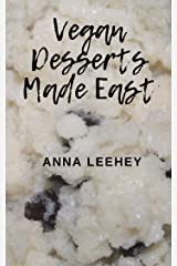 Vegan Desserts Made Easy Kindle Edition