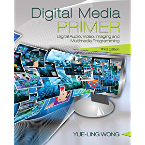 Digital Media Primer (2-Downloads)