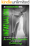 Infatuation (Underground Kings Book 4)