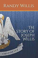 The Story of Joseph Willis: his biography (Revised and Expanded Edition 2019) Paperback