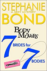 7 Brides for 7 Bodies (A Body Movers Novel) Kindle Edition