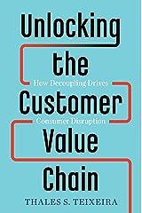 Unlocking the Customer Value Chain Hardcover