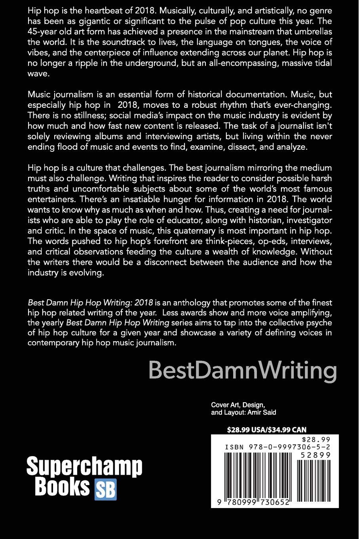Best damn hip hop writing 2018 various authors amir ali said amir said 9780999730652 amazon com books