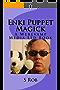 Enki Puppet Magick (English Edition)