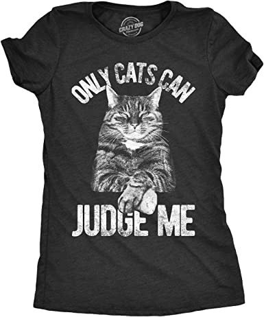 Adult Humor Novelty Graphic Sarcasm Funny T Shirt Cat Mum Paws Women/'s T-Shirt
