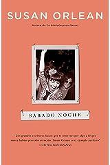 Sábado noche (Spanish Edition) Kindle Edition