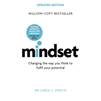 Mindset - Updated Edition: Changing The Way You think To Fulfil Your Potential (English Edition)