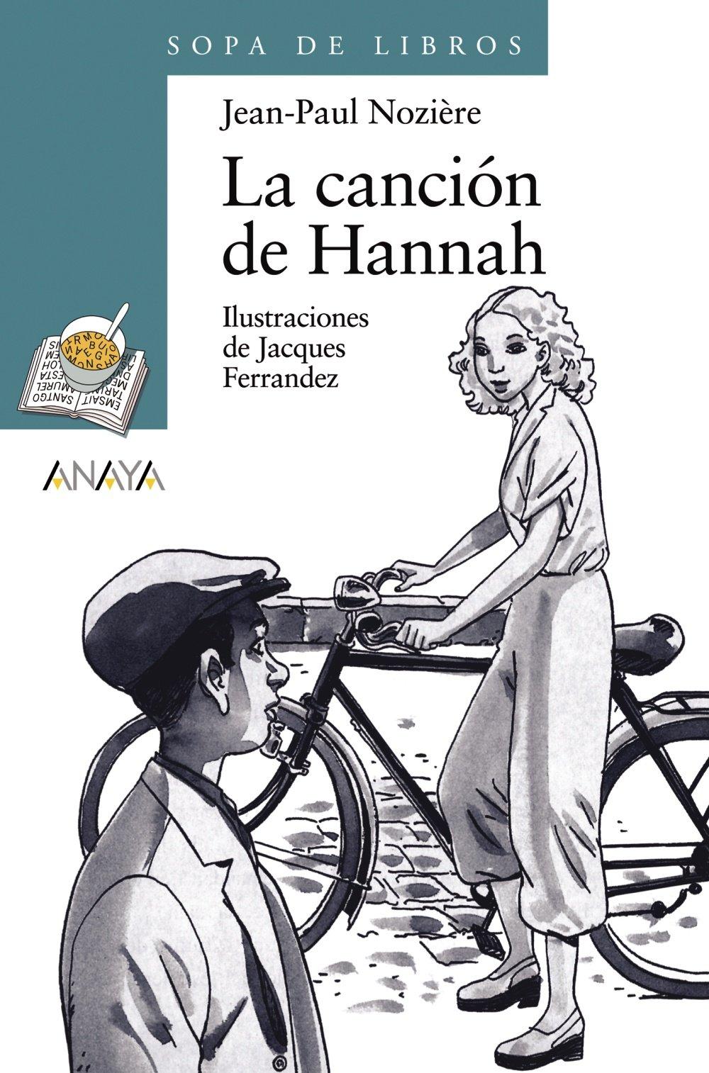Hannah 11 La Libros Literatura Infantil 6 Canción De Sopa Años ON8PkZn0wX